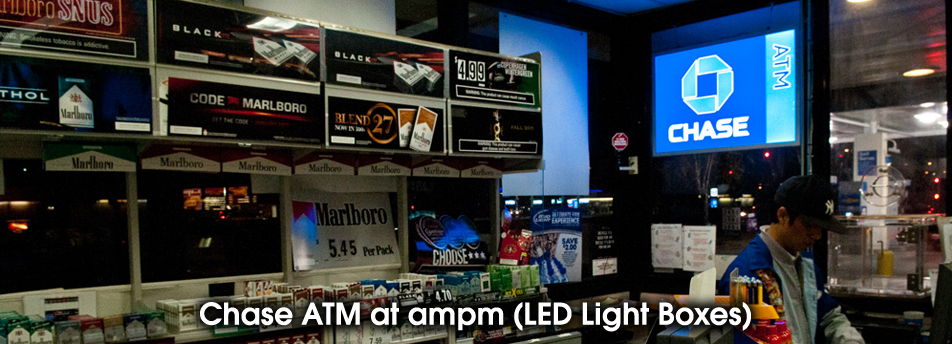 Chase ATM at ampm (LED Light Boxes)